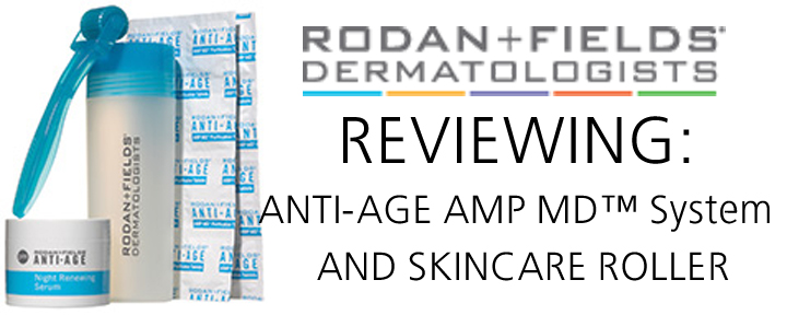 RODANANDFIELDSAMPSKINCAREROLLER Review  Rodan + Fields Anti Age AMP MD Skincare Roller Review  A Must Read!
