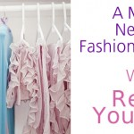 A Month of New Year's Fashion Resolutions: Week 1, Reward your Closet