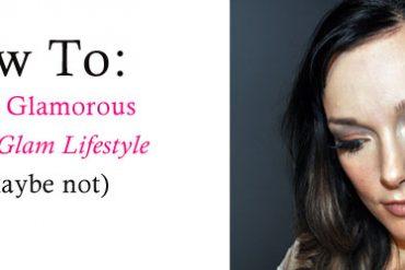 Glamorous lifestyle