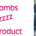 Hair Bombs, Frizz and Product