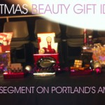 Portland,OR AMNW LIVE TV Segment: Holiday Beauty Gift Ideas For Everyone