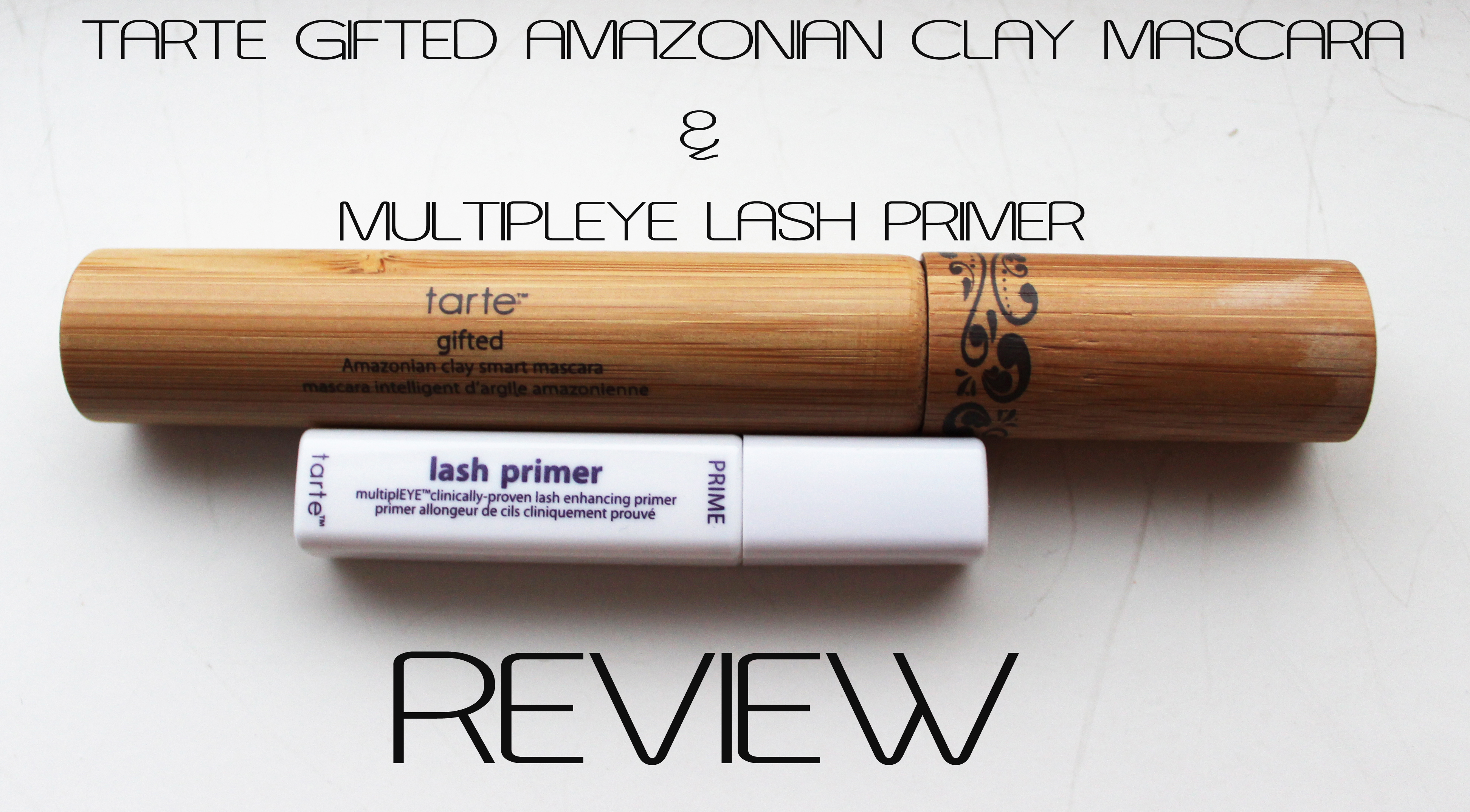 review tarte gifted amazonian clay macara  multipleye lash primer citizens  beauty