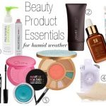 Humid Weather Beauty Product Essentials