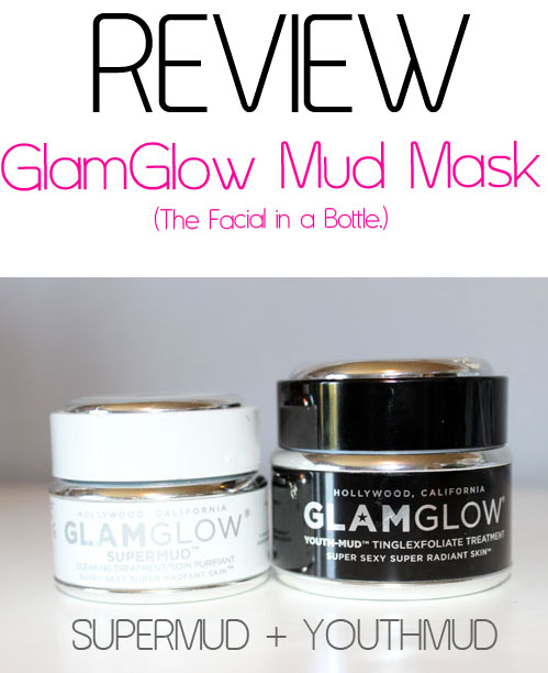 Review: GlamGlow Supermud and Youthmud Masks