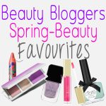 25 Beauty Blogger Favourites for Spring 2014!