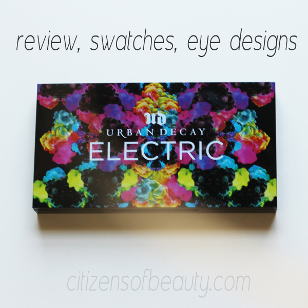 Urban Decay Electric Swatches review Eye designs How to Use the Shockingly Bright Urban Decay Electric Palette