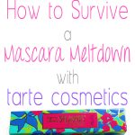 How to Survive a Mascara Meltdown with Tarte Cosmetics