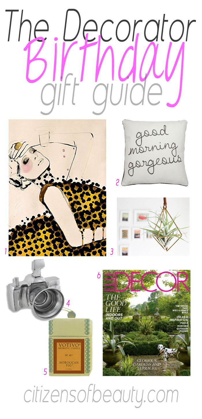The Decorator's Birthday Gift Guide for Her