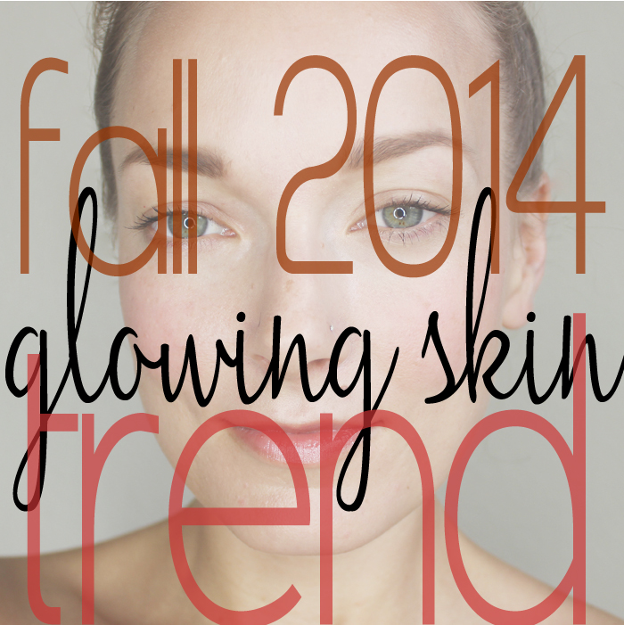 Glowing Skin for Fall