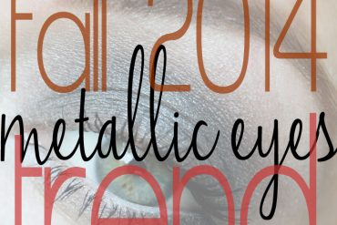 fall 2014 metallic makeup trend