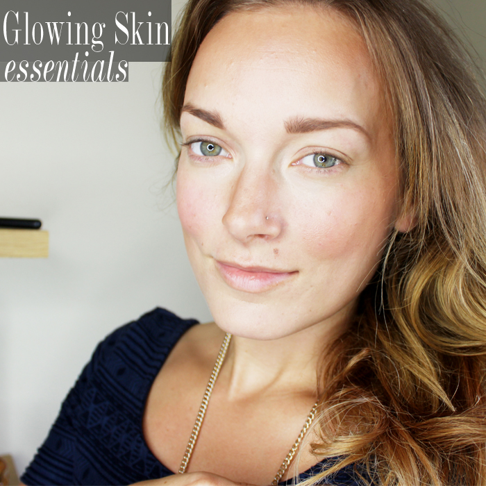 How to get glowing skin and the beauty essentials you need