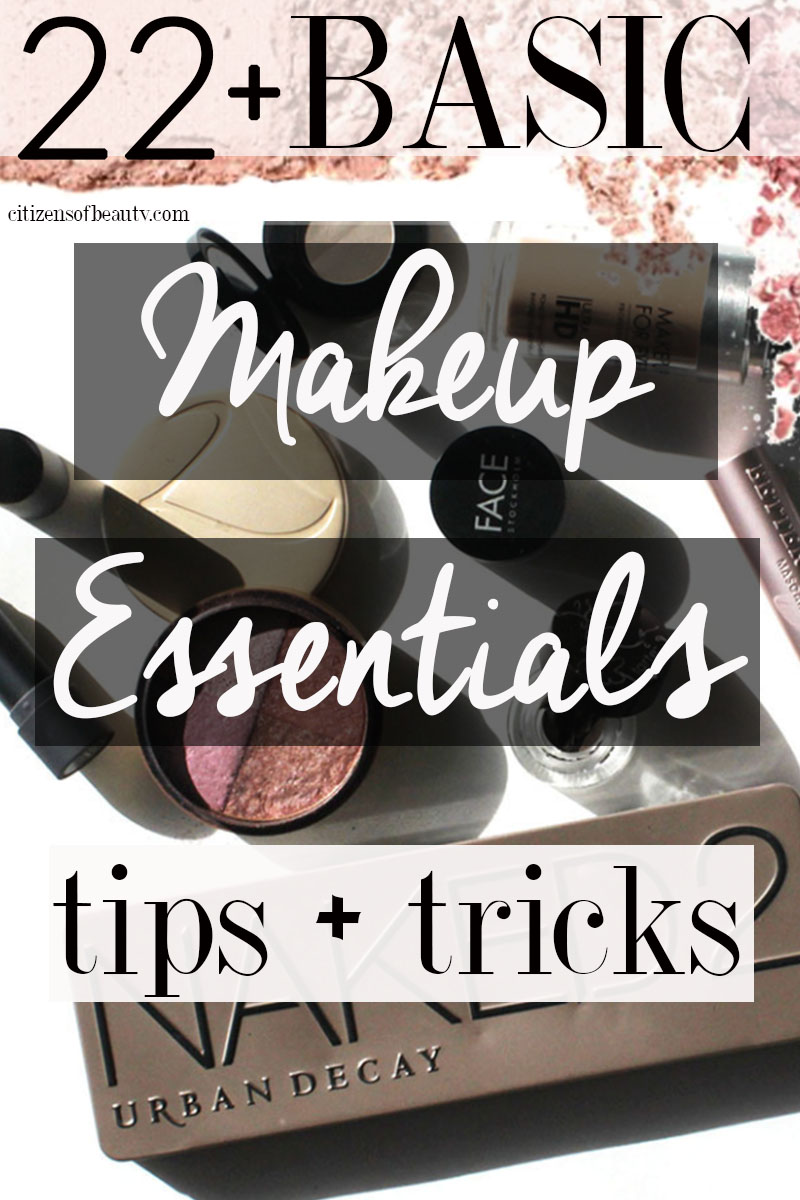 Here are 22 plus basic makeup essentials tips and tricks to get you started as a beginner.