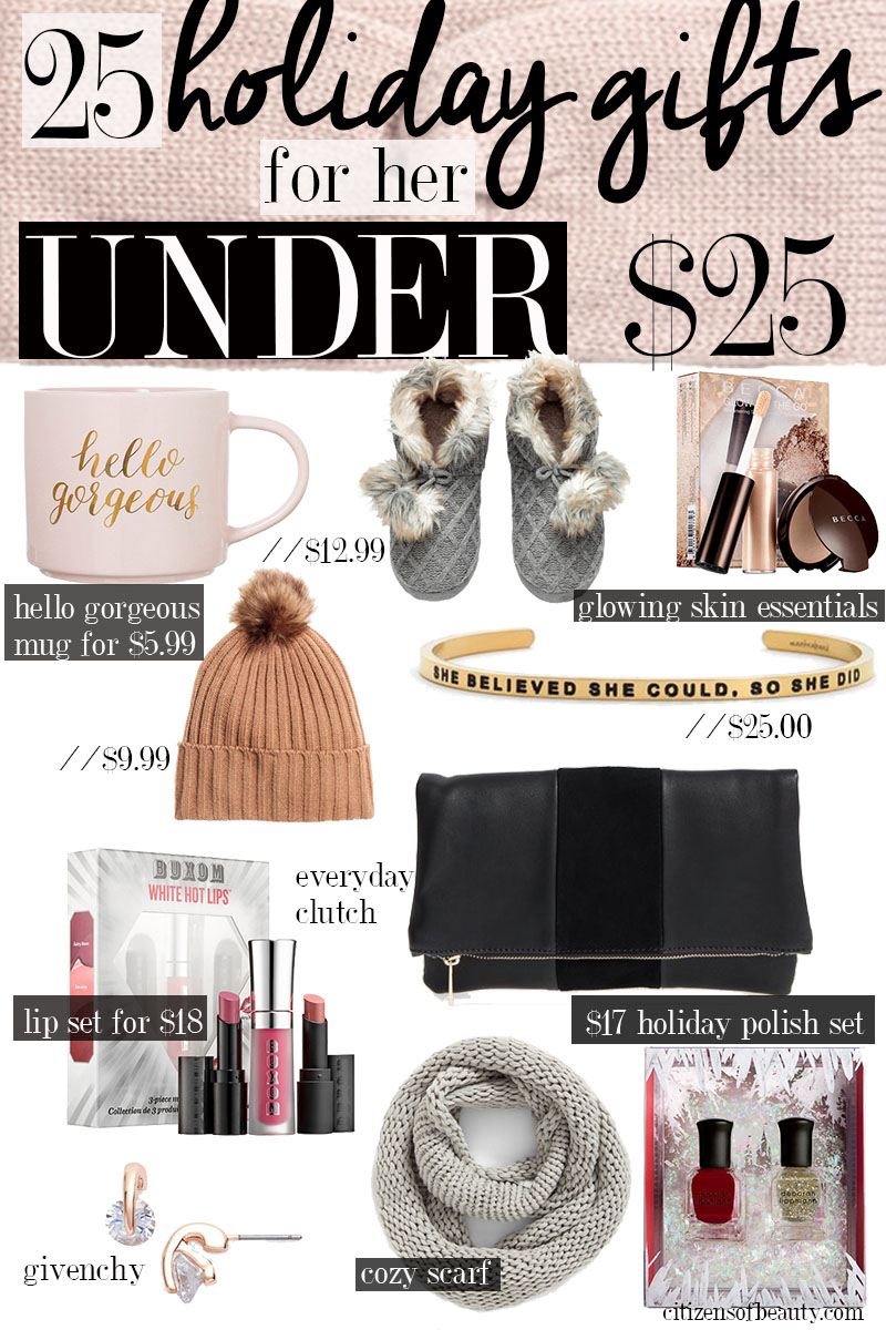 25 holiday gift ideas for her for under $25!