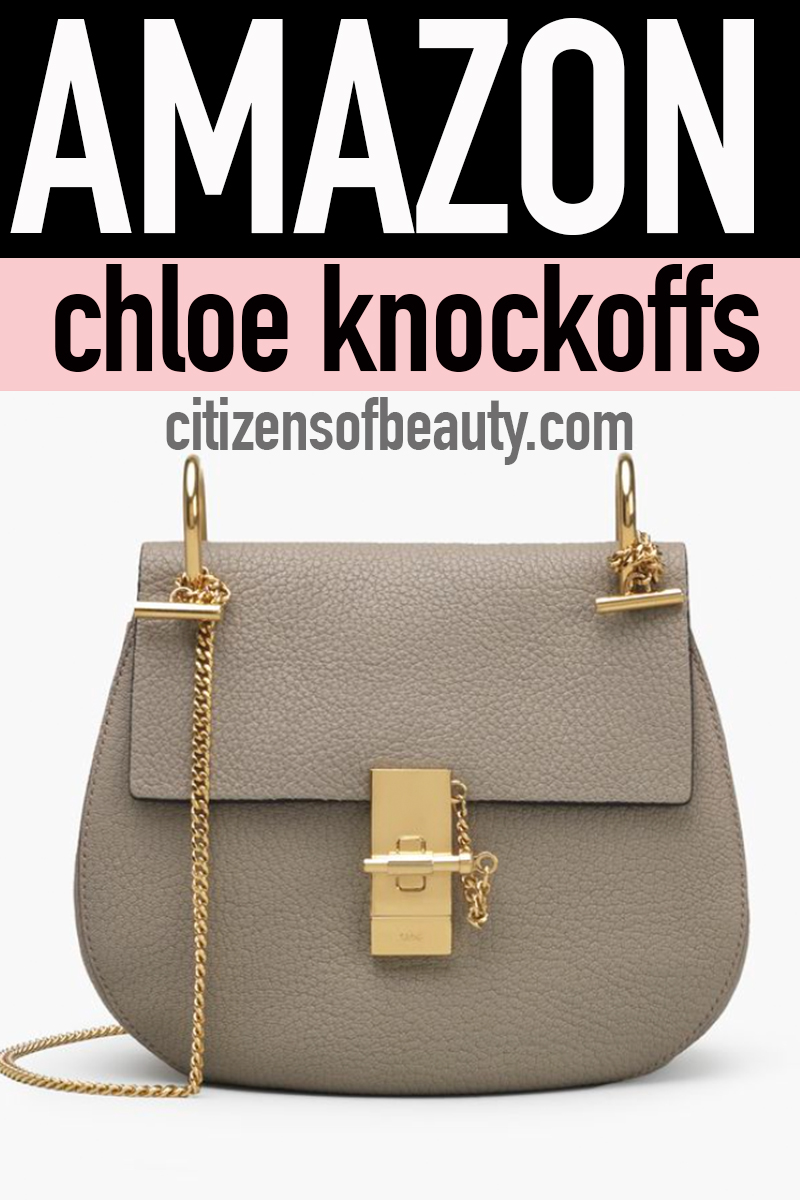 4148cde1ff86 AMAZON CHLOE Handbag Knockoffs Under  100 - Citizens of Beauty
