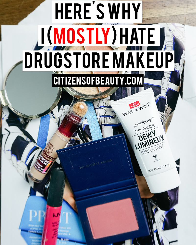 Here's why I mostly hate drugstore makeup as a makeup artist and beauty blogger and why I like to stick to brands that are high-end and rate well with ingredients
