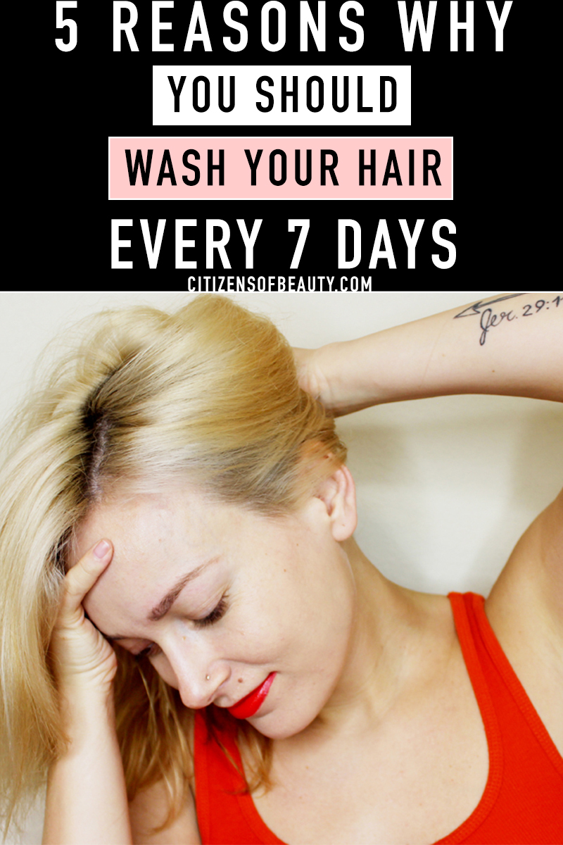 Learn why and how you should wash your hair every 7 days with these tips and tricks