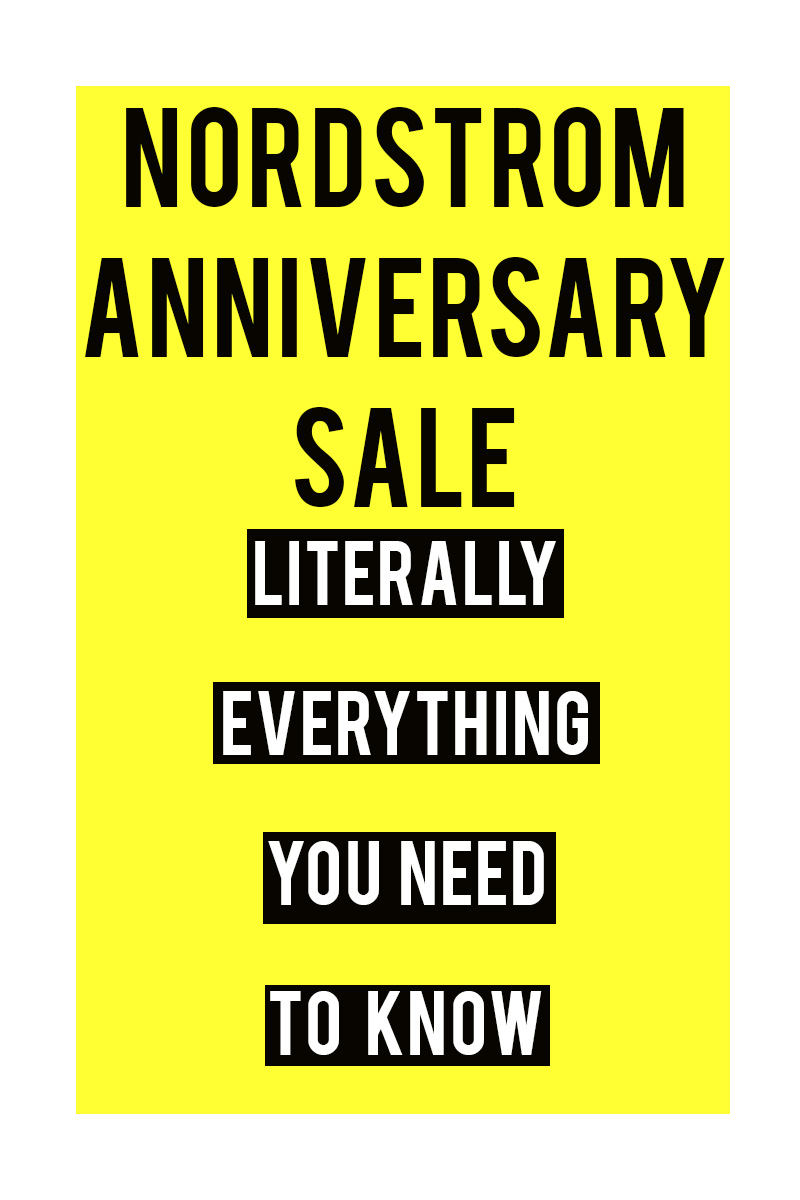 Nordstrom Anniversary Sale and everything you need to know like dates, best sale items, fall clothing staples and more