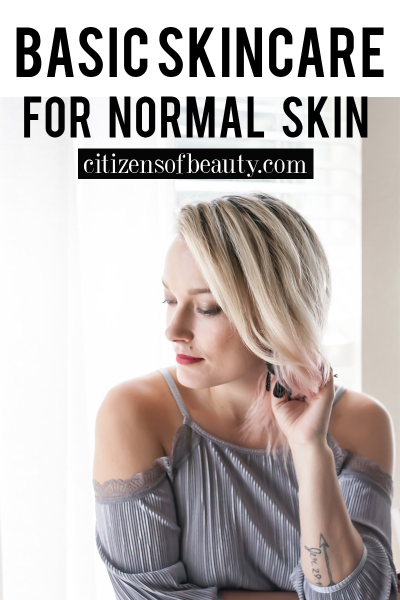 basic skincare essentials for normal skin types