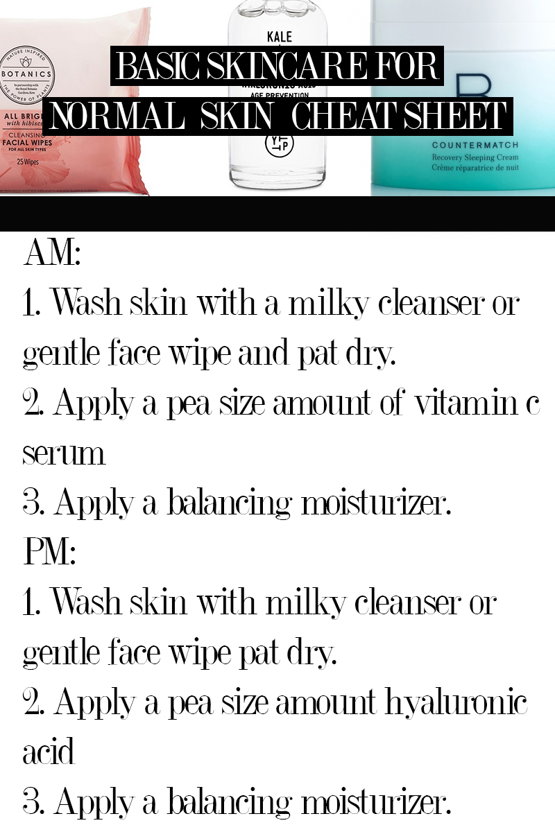 basic skincare for normal skin types and what easy and simple regimen you should use to wash and protect your face.