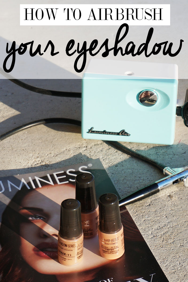 how to airbrush your eyeshadow with luminess airbrushing