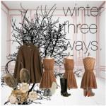 Winter Fashion: Have it 3 Ways