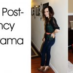 Dressing Post Pregnancy- Oh The Drama