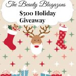 The Beauty Blogazons $500 Holiday Giveaway