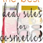 The Best Deal Sites for Cosmetics On-line