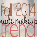 Nude Makeup Look For Fall 2014