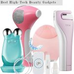 Best High-Tech Beauty Gadgets
