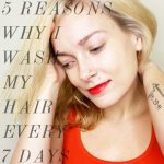5 Reasons Why I Wash My Hair Every 7 Days