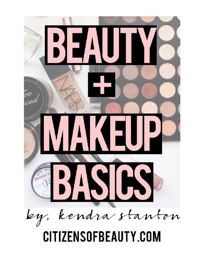 Get your Free beauty and makeup basics e-book by makeup artist and beauty blogger, Kendra Stanton