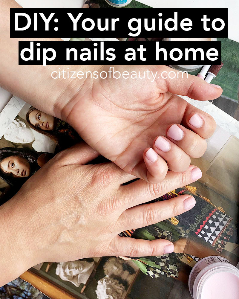 Do. a DIY dip nail at home with these step-by-step instructions for perfectly acrylic powder nails with beauty and lifestyle blogger, Kendra Stanton.